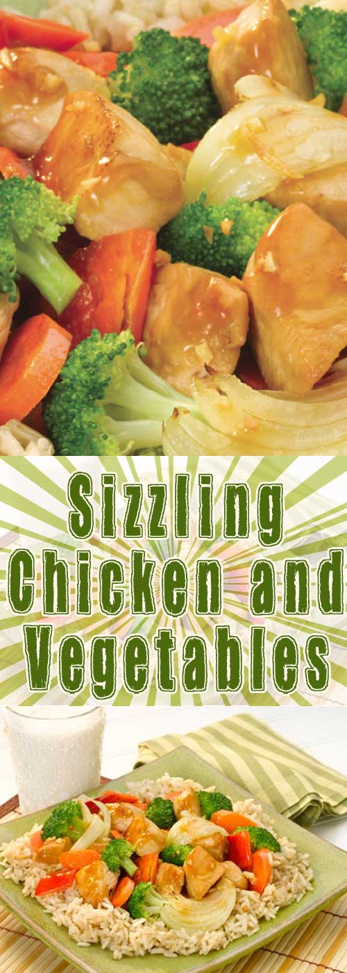 Recipe for Sizzling Chicken and Vegetables - This rice bowl with vegetables and chicken is simple to prepare and appealing to children and adults alike!